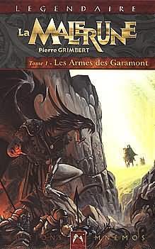 Grimbert Pierre - La Malerune - Les armes de Garamont Garamo10