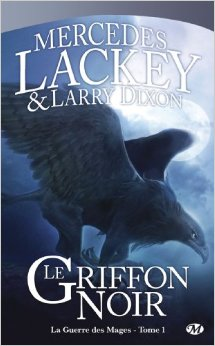 Lackey Mercedes - Le griffon noir -  La guerre des mages T1 (Les Hérauts de Valdemar) Noir10
