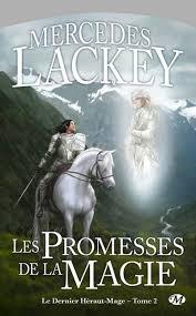 Lackey Mercedes - Les promesses de la magie - La trilogie du dernier Héraut-mage T2 (LHDV) Promes10