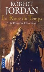 Jordan Robert - Le Dragon réincarné - La Roue du Temps T5 Ryinca10