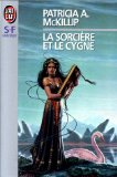 McKillip Patricia A. - La sorcière et le cygne - Le cygne T1 Sorciy10