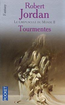 Jordan Robert - Tourmentes - La Roue du Temps Tome 8 (spoilers) Tourme10
