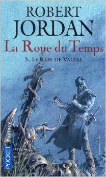 Jordan Robert - Le cor de Valère - La roue du temps T3 Valyre10