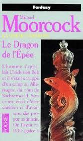 Moorcock Mickael - Le dragon de l'épée - La quête d'Erekosë T3 Ypye10