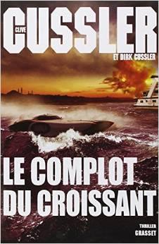 [Cussler, Clive et Dirk] Le complot du croissant Cussle10