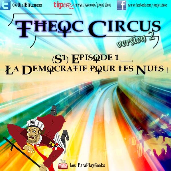 Theoc Circus v2 épisode 1 à 12 ! S1ep1-10