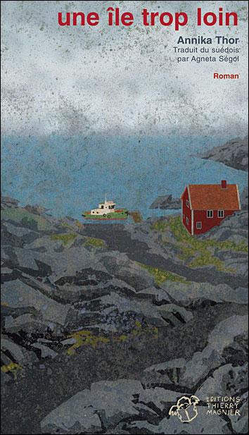 [Thor, Annika] Une île trop loin 97828410