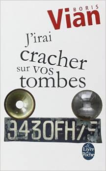 « J'IRAI CRACHER SUR VOS TOMBES… » Sans-t12