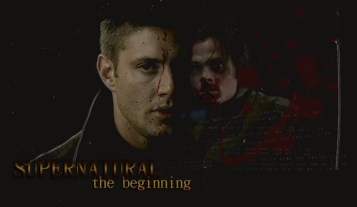 Supernatural - The Beginning