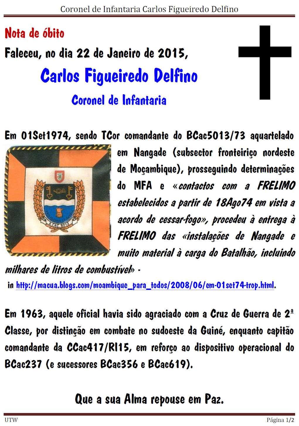 Faleceu o Coronel de Inf.ª Carlos Figueiredo Delfino, BCac5013/73/RMM e CCac417/CTIG - 22Jan2015 Corinf10
