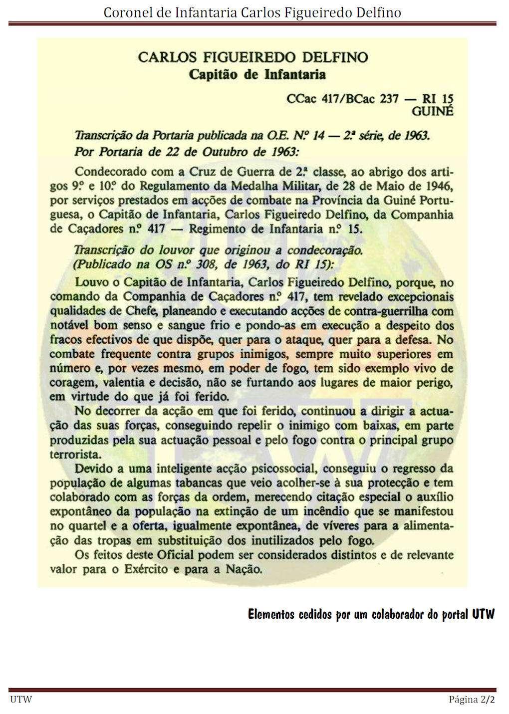 Faleceu o Coronel de Inf.ª Carlos Figueiredo Delfino, BCac5013/73/RMM e CCac417/CTIG - 22Jan2015 Corinf11