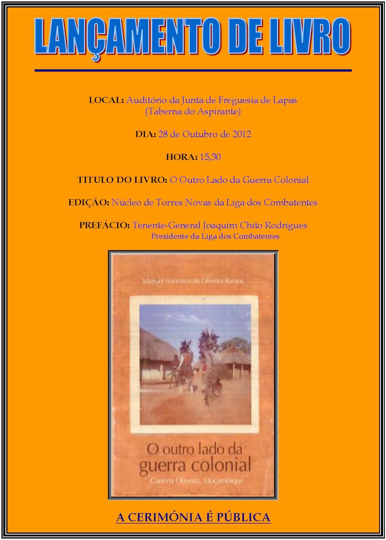 """Apresentação do livro """"O outro lado da guerra colonial - Cantina Oliveira, Moçambique""""   Lancam10"""
