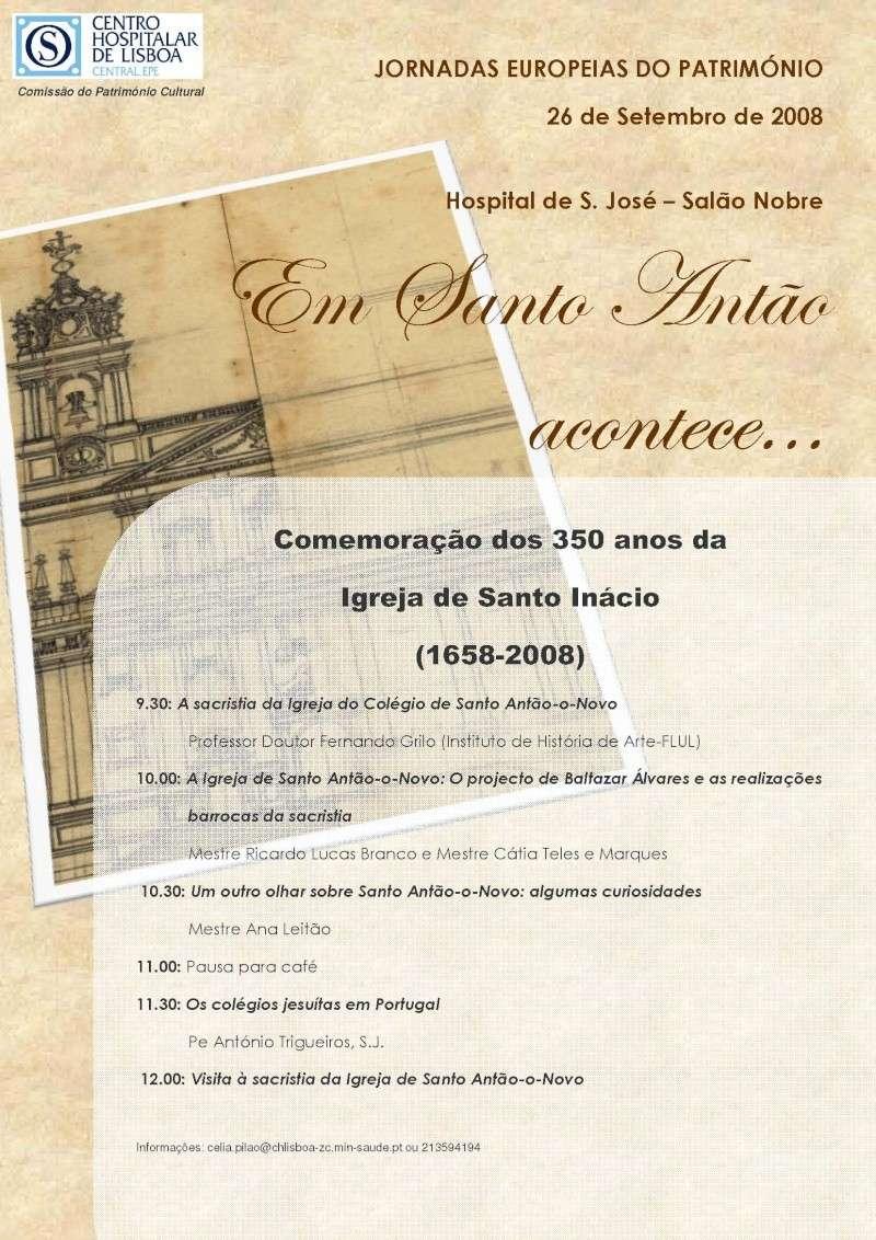 """""""Em Santo Antão acontece..."""" , comemoração dos 350 anos da Igreja de Santo Inácio no dia 26 de Setembro no Salão Nobre do Centro Hospitalar de Lisboa Central Jornad10"""