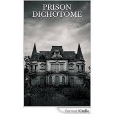 [Loubry, Jérôme] Prison dichotome Index10