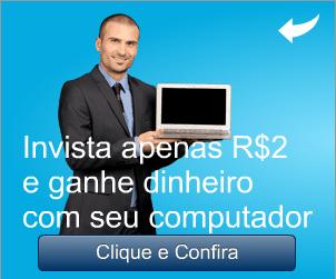 Ganhar dinheiro na internet investindo apenas 2 reais 4f134512