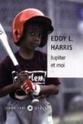 [Harris, Eddy L.] Jupiter et moi Cvt_ju10