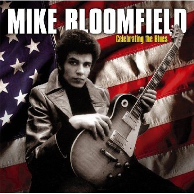 Mike Bloomfield : Celebrating The Blues (2006) 2006_m11