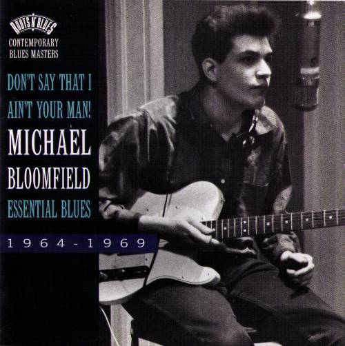 Michael Bloomfield : Essential Blues 1964-69 (1994) Fessen10