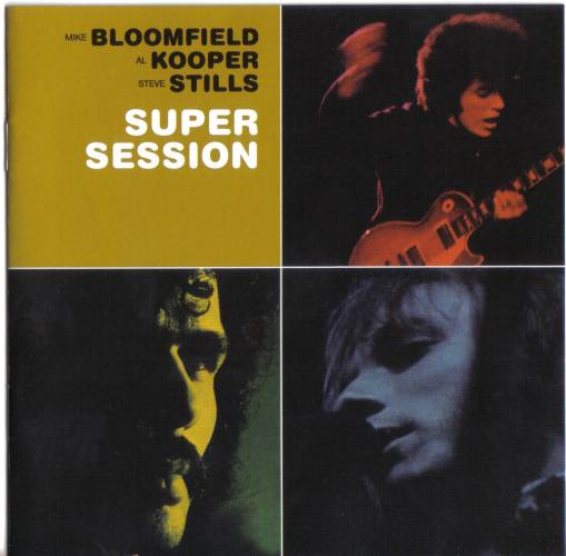 Bloomfield/Kooper/Stills : Super Session (1968) Fsuper10