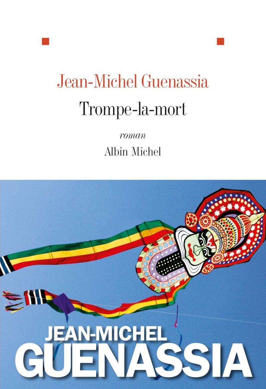 [Guenassia, Jean-Michel] Trompe-la-mort Guenas10
