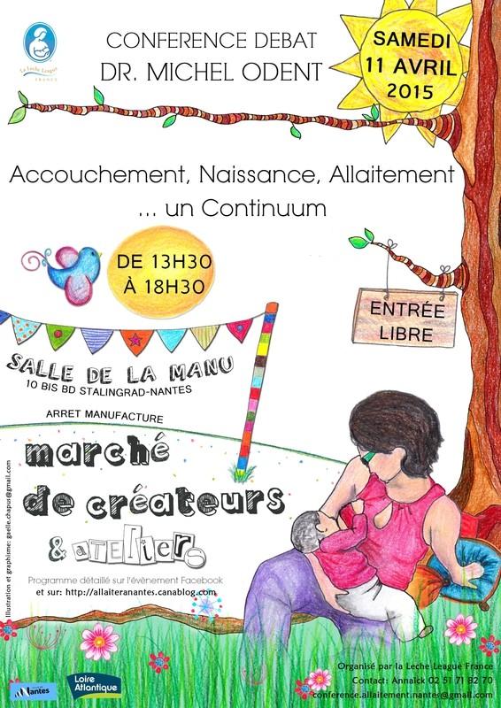 """Conférence débat avec le dr Michel Odent """"Accouchement, Naissance, Allaitement... un continuum"""" et marché de créateurs, samedi 11 avril 2015 à Nantes, après-midi 10256910"""