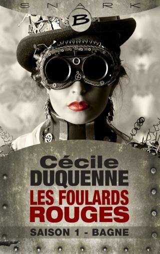 LES FOULARDS ROUGES (Saison 1 - L'intégrale) BAGNE de Cécile Duquenne 1501-f11