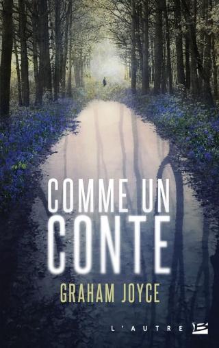COMME UN CONTE de Graham Joyce 1502-c10
