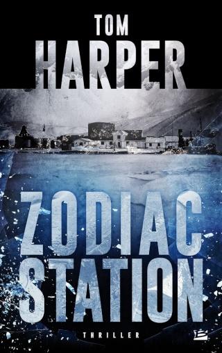 ZODIAC STATION de Tom Harper 1502-z10