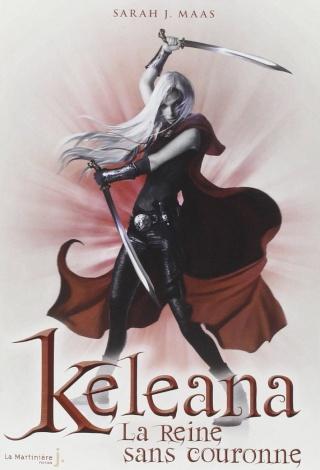 KELEANA L'ASSASSINEUSE (Tome 2) LA REINE SANS COURONNE de Sarah J. Maas 712u8c10