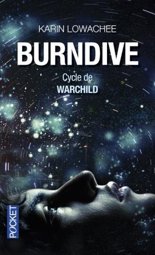 CYCLE DE WARCHILD (Tome 2) BURNDIVE de Karin LOWACHEE 97822617