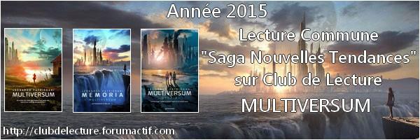 """Lecture Commune """"SAGA NOUVELLES TENDANCES"""" de l'ANNÉE 2015 - Page 2 Banniy13"""