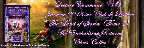 THE LAND OF STORIES (Tome 2) THE ENCHANTRESS RETURNS de Chris Colfer Banniy17