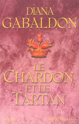 LE CERCLE DE PIERRE (Tome 1) LE CHARDON ET LE TARTAN de Diana Gabaldon Le_cha10