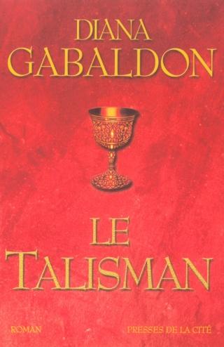 LE CERCLE DE PIERRE (Tome 2) LE TALISMAN de Diana Gabaldon Le_cha11