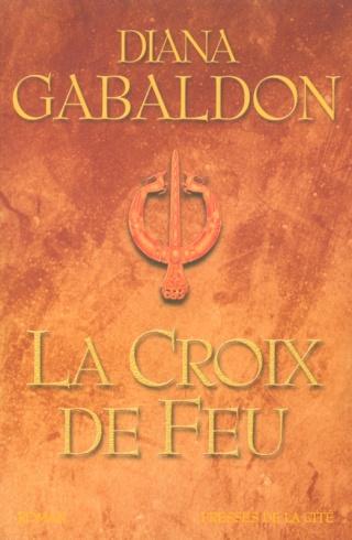LE CERCLE DE PIERRE (Tome 5) LA CROIX DE FEU de Diana Gabaldon Le_cha14