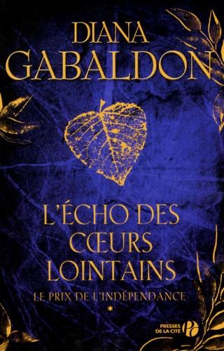 LE CERCLE DE PIERRE : L'ÉCHO DES CŒURS LOINTAINS (Tome 1) LE PRIX DE L'INDÉPENDANCE de Diana Gabaldon Le_cha18