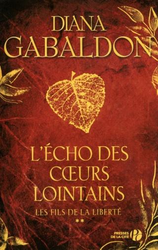 LE CERCLE DE PIERRE : L'ÉCHO DES CŒURS LOINTAINS (Tome 2) LES FILS DE LA LIBERTÉ de Diana Gabaldon Le_cha19