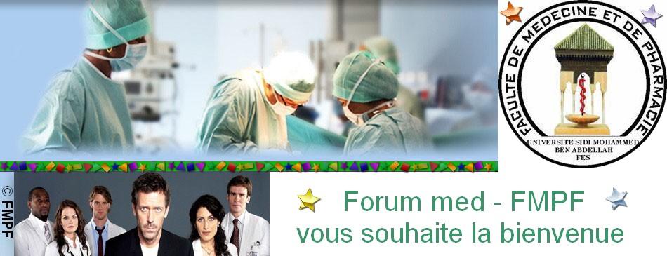 forum med-fmpf vous souhaite la bienvenue !!