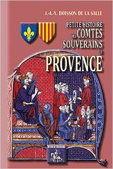 Petite Histoire des Comtes souverains de Provence 610ebz10