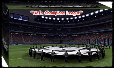 *Uefa Champions League*
