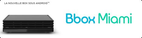 Bouygues Telecom reserve le lancement de la Bbox Miami à ses clients 14224410