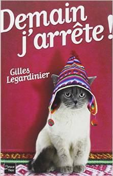 Gilles LEGARDINIER (France) - Page 2 Demain10