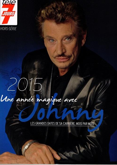 """Télé 7 jours édition limitée """"2015 une année magique avec Johnny"""" Img42110"""