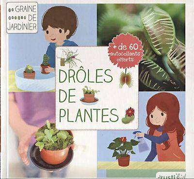 Drôles de plantes - Rustica 2014 Dryles10