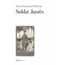 [Ducoin, Jean-Emmanuel]  Soldat Jaurès Sans-t11