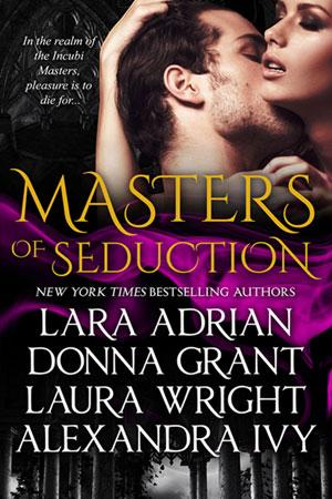 Lara Adrian, Donna Grant, Laura Wright und Alexandra Ivy - Masters of Seduction Master10