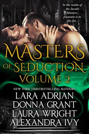 Lara Adrian, Donna Grant, Laura Wright und Alexandra Ivy - Masters of Seduction Master11
