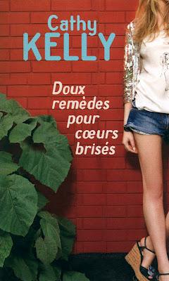DOUX REMÈDES POUR COEURS BRISES de Cathy Kelly 97822611