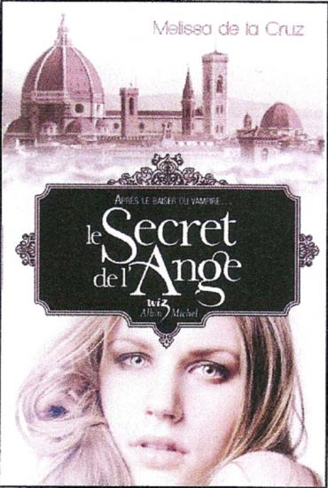 LES VAMPIRES DE MANHATTAN (TOME 05) LE SECRET DE L'ANGE de Melissa de La Cruz Le-sec10