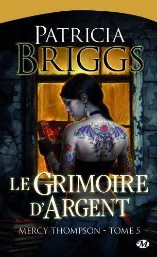 MERCY THOMPSON (Tome 05) LE GRIMOIRE D'ARGENT de Patricia Briggs Mercy_10